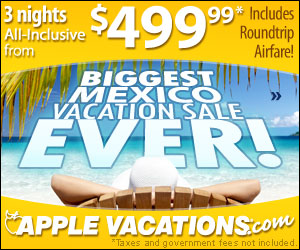 Biggest Mexico vacation sale ever from Apple Vacations