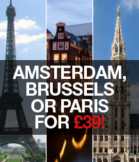 Amsterdam, Brussels or Paris for £39 from London!