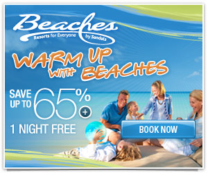 Warm Up at Beaches Resorts