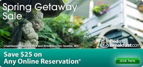 Bed and Breakfast Sale - Save $25 on any reservation between now and August 31