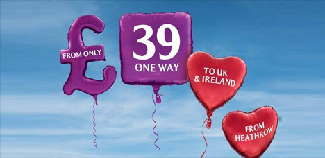 £39 one way from Heathrow to all destinations in the UK and Ireland