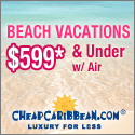 Caribbean Beach Vacations $599* & Under w/ Air