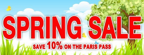 Spring Sale - Save 10% on the Paris Pass
