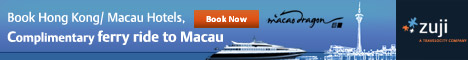 Book Hong Kong / Macau Hotels, get a Complimentary ferry trip to Macau