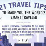Infographic: 21 Travel Tips To Make You The World's Smart Traveler